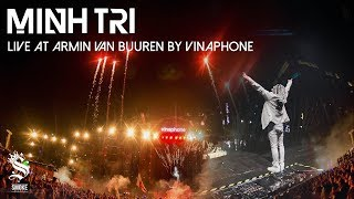 DJ MINH TRI live at ARMIN VAN BUUREN [Full HD Set]