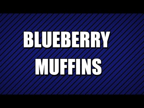 BLUEBERRY MUFFINS - MY3 FOODS - EASY TO LEARN