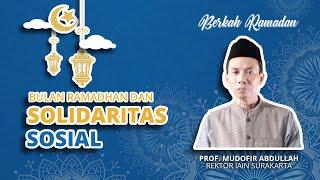 Bagaimana Kembangkan Solidaritas Sosial dalam Islam saat Bulan Ramadan