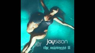 Jay Sean (@jaysean) - The Mistress II (#TheMistressII) [full mixtape]