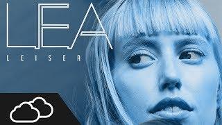 Lea   Leiser Remix | 2Clouds (DRKLNE)