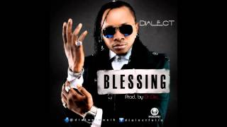 Dialect - Blessing (Prod By Dr Cliq)