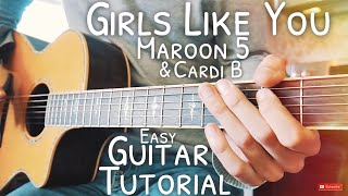 Girls Like You Maroon 5 Guitar Lesson for Beginners // Girls Like You Guitar // Lesson #501