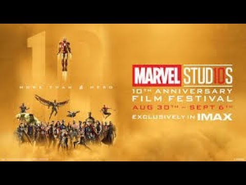 Marvel Studios - 10th Anniversary Film Festival - Exclusively in IMAX.