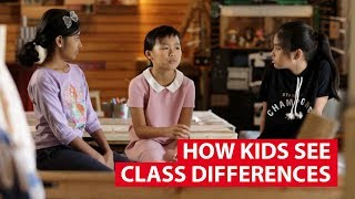 How Kids See Class Differences   Regardless Of Class   CNA Insider