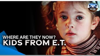 Where Are They Now? The Kids From E.T.