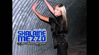 Shalaine Mezzo - Don't Wanna Play Games (LENNY B DANCE RADIO REMIX)