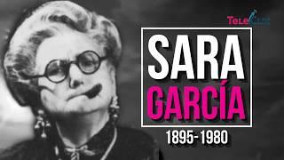 """Sara García Hidalgo """"La Abuelita De México"""""""