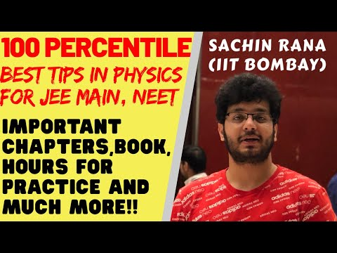 Best Tips for Physics   Important Chapters   JEE Main, NEET 2020   100 Percentile Preparation