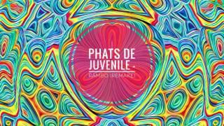 Culoe De Song - Rambo (Phats De Juvenile Remake)