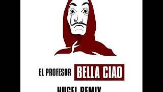 El Profesor   Bella Ciao (Hugel Remix   Extended Mix) (2018)