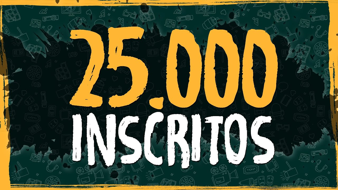 25mil Inscritos