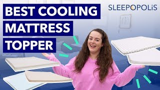 Best Cooling Mattress Toppers (2020) - Is Your Bed Too Hot?