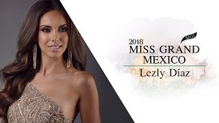 Lezly Diaz Miss Grand Mexico 2018 Introduction Video