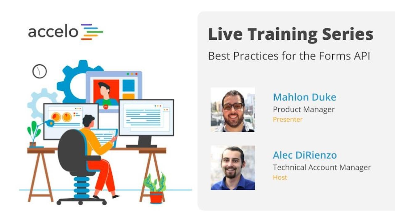 Live Training Series: Best Practices for the Forms API