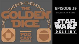 The Golden Dice Ep 19: Building a Community