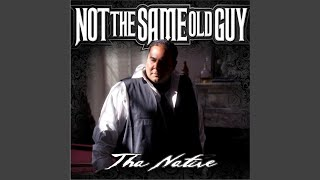 Not the Same Old Guy (feat. Tonez P)