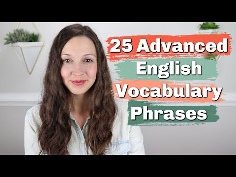 Download 25 Advanced English Vocabulary Phrases Mp4 HD Video and MP3
