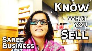 108 Know what you sell - Saree Business #BinduLakshmiKankipati #Sareesaremypassion #Business