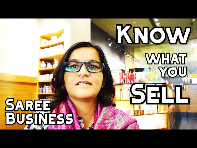 108 Know what you sell - Saree Business #BinduLakshmiKankipati #Sareesaremypassion #Business