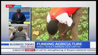 Business Today Discussion: AFC offering sustainable agri-business funding