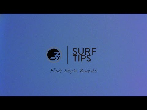 Surf Tips For Beginners: Riding a Fish Style Board