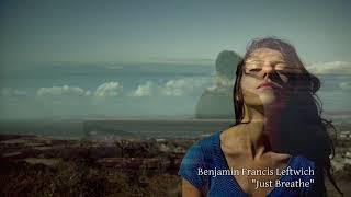 Benjamin Francis Leftwich   Just Breathe (Sólo Respira)