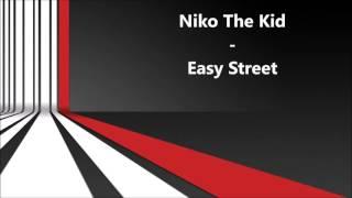 Niko The Kid   Easy Street (Radio Edit)