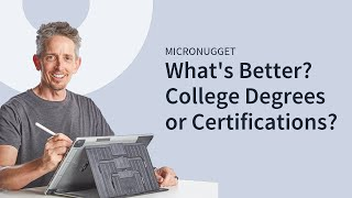 What's Better for IT: College Degrees or IT Certifications?