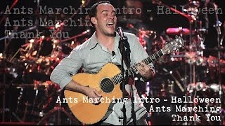 Dave Matthews Band - Ants Marching Intro Halloween - Ants Marching - Thank You - (Audios)