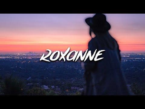 Arizona Zervas - Roxanne (Lyrics / Lyric Video)