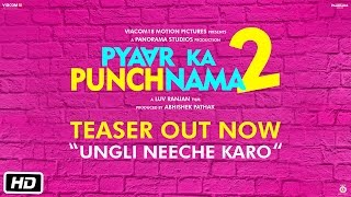 Pyaar Ka Punchnama 2 Teaser - Ungli Neeche Karo