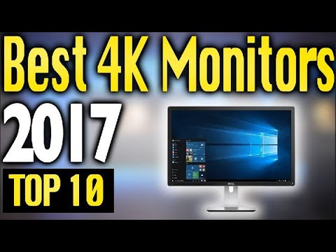 Best 4K Monitors 2017 🔥 TOP 10 🔥