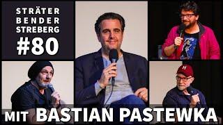 Sträter Bender Streberg - Der Podcast: Folge 80 Live - mit BASTIAN PASTEWKA!!