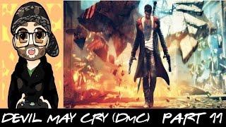 """GOODBYE MY LOVE"" - Devil May Cry (DmC) Walkthrough/Gameplay - Part 11"