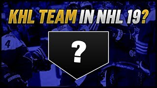 A KHL Team in NHL 19?