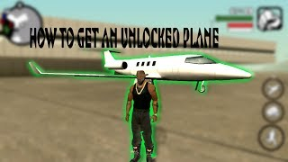 HOW TO GET AN UNLOCKED PLANE IN GTA SA (GRAND THEFT AUTO SAN ANDREAS)