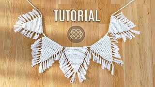 DIY EASY MACRAME FLAG GARLAND | BUNTING DECORATION IDEA