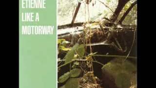 Saint Etienne - Like A Motorway (Full Length Version)