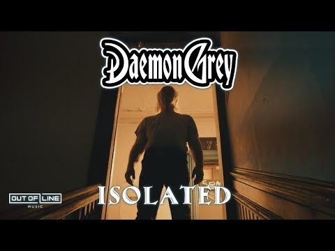 Daemon Grey - Isolated (Official Music Video)