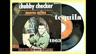 Chubby Checker - Tequila