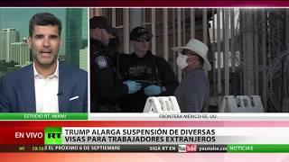 USA: TRUMP ORDENA CESAR VISAS DE TRABAJO