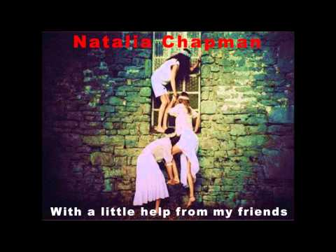 Natalia Chapman With a little help from my friends