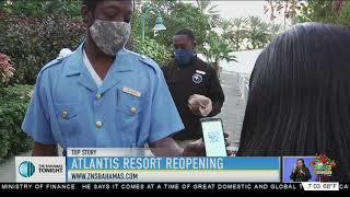ATLANTIS RESORT REOPENING