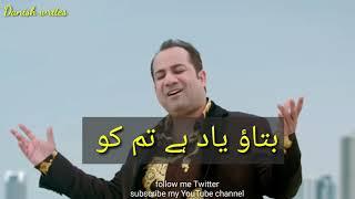 Batao yaad hai tum ko wo jab dil ko churaya tha|| Rahat Fateh ali khan ||best whatsApp status song||
