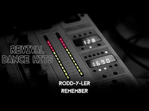 Rodd-Y-Ler - Remember [HQ]