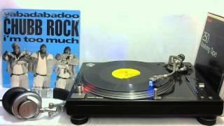 CHUBB ROCK - YABADABADOO