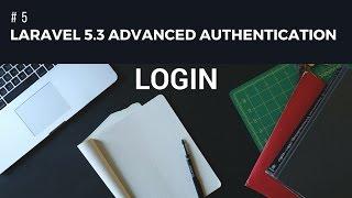 Laravel 5.3 advanced Authentication #5 Login