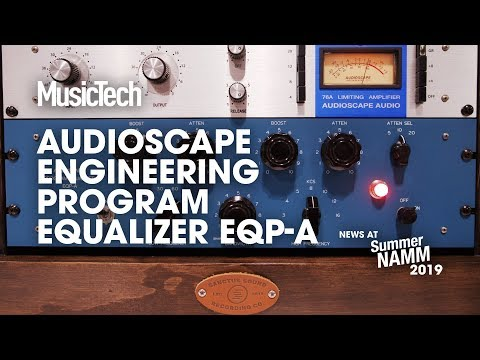 Can you afford a Pultec? Audioscape Engineering's US-made EQP-A is $1100 #SummerNAMM2019