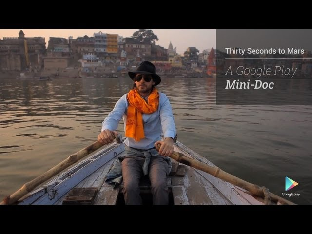 Thirty Seconds to Mars: The Google Play Mini-Doc